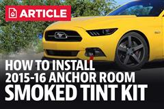How To Install Mustang Anchor Room Smoke Tint Kit