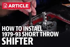 How To Install Mustang Fox Body Short Throw Shifter (79-93)
