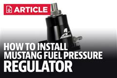 How To Install Mustang Fuel Pressure Regulator