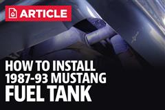 How To Install Mustang Fuel Tank (87-93)