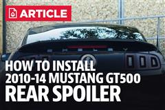 How To Install Mustang GT500 Rear Spoiler