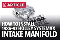 How To Install Mustang Holley Systemax II Intake Manifold
