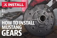 How To Install Mustang Gears