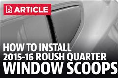 How To Install Mustang Roush Quarter Window Scoops