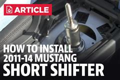 How To Install Mustang Short Shifter (11-14)