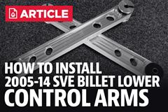 How To Install Mustang SVE Billet Lower Control Arms