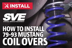 How To Install Mustang SVE Coilovers (79-93)