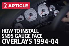 How To Install SN95 Gauge Face Overlays | 94-04 Mustang