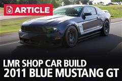 LMR Shop Car Build - 2011 Blue Mustang GT