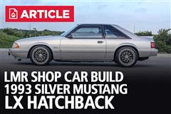 LMR Shop Car Build - 1993 Silver Mustang LX Hatchback