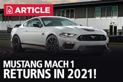Mustang Mach 1 Returns In 2021!