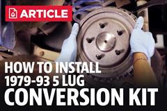 How To Install Mustang 5 Lug Conversion (79-93)