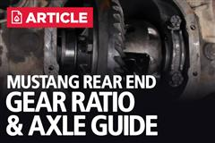 Mustang Rear End Gear Ratios & Axle Info