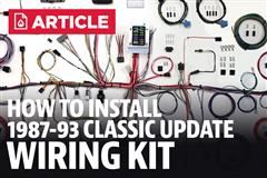 How To Install Mustang Classic Update Wiring Kit