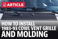 How To Install Mustang Cowl Vent Grille & Molding (83-93)