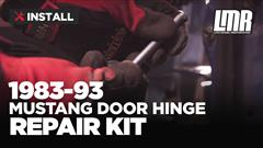 How To Install Fox Body Mustang Door Hinge Pin Kit (87-93)