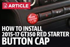 How To Install Mustang Ford Performance GT350 Red Starter Button Cap (15-17)
