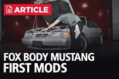 Fox Body Mustang First Mods
