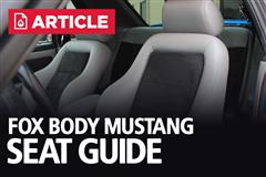 Fox Body Mustang Seat Guide