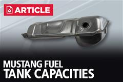Mustang Fuel Tank Capacities
