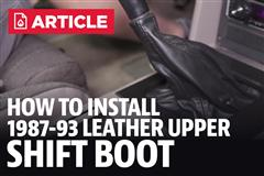 How To Install Mustang Genuine Leather Upper Shift Boot (87-93)