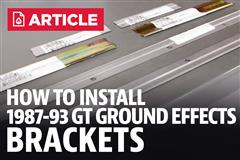 How To Install Fox Body Mustang GT Ground Effects Brackets (87-93)