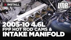 How To: Install Ford Racing Hot Rod Cams and Intake Manifold