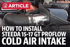 How To Install Mustang GT Steeda ProFlow Cold Air Intake (15-17)