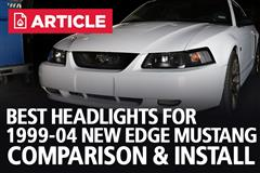 Best Headlights For 99-04 New Edge Mustang | Comparison & Install