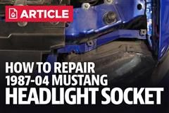 How To Repair Mustang Headlight Socket (87-04)