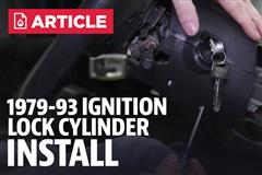 How To Mustang Ignition Lock Cylinder (79-93)
