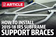 How To Install Mustang IRS Subframe Support Brace (2015-2019)