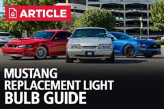 Mustang Replacement Light Bulb Guide