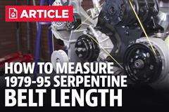 How To Measure Mustang Serpentine Belt Length (79-95)