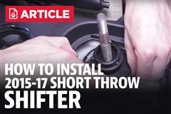 How To Install Mustang Short Throw Shifter (15-17)