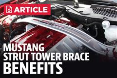Mustang Strut Tower Brace Benefits