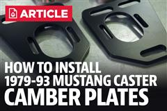 How To: Install Fox Body SVE Caster Camber Plates (79-93)
