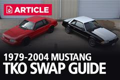 1979-2004 Ford Mustang TKO Swap Guide