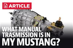 What Manual Transmission is in My Mustang?