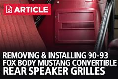 How To Remove & Install Fox Body Mustang Convertible Rear Speaker Grilles (90-93)