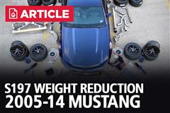 S197 Mustang Weight Reduction | 2005-2014 Mustang
