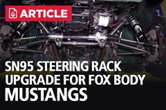 SN95 Steering Rack Upgrade | Fox Body Mustang