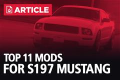 Top 11 Mods for S197 Mustang