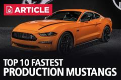 Top 10 Fastest Production Mustangs