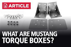What Are Mustang Torque Boxes? | How To Repair Them