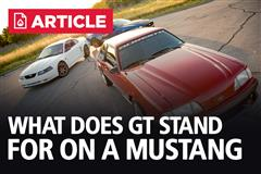 What Does GT Stand For On A Mustang?