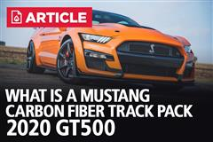 What Is A Carbon Fiber Track Pack? | 2020 GT500