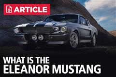 What Is The Eleanor Mustang?