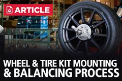 Wheel & Tire Kit Mounting & Balancing Process